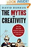 The Myths of Creativity: The Truth Ab...