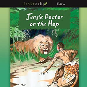 Jungle Doctor on the Hop | [Paul White]