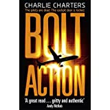 Bolt Actionby Charlie Charters