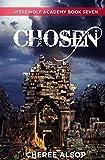 Werewolf Academy Book 7: Chosen