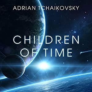Children of Time Audiobook by Adrian Tchaikovsky Narrated by Mel Hudson