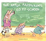 The Awful Aardvarks Go to School (0670859206) by Lindbergh, Reeve
