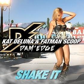 Shake It [feat. Fatman Scoop]