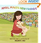 April Makes New Friends: Children's b...
