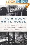 The Hidden White House: Harry Truman...