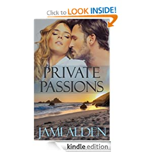 Private Passions (Private Series) Jami Alden