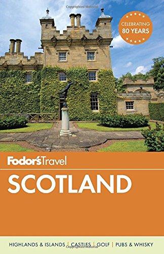 Fodor's Scotland (Travel Guide)