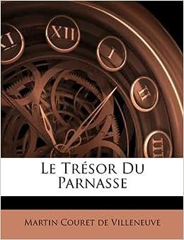 Le Tr 233 Sor Du Parnasse French Edition Martin Couret De