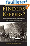 Finders Keepers?: How the Law of Capt...