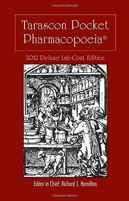 Tarascon Pocket Pharmacopoeia 2012 Deluxe Lab Coat Edition from Jones & Bartlett Learning