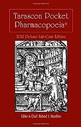 Tarascon Pocket Pharmacopoeia 2012 Deluxe Lab Coat Edition