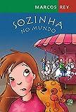 img - for Sozinha No Mundo (Em Portuguese do Brasil) book / textbook / text book