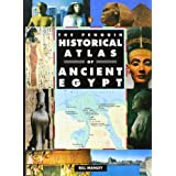 The Penguin Historical Atlas of Ancient Egypt (Penguin Reference)by Bill Manley