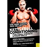Kettlebell Conditioning: Functional Strength and Power Drills (Body Coach)by Paul Collins