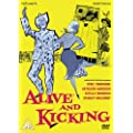 Alive and Kicking [DVD]