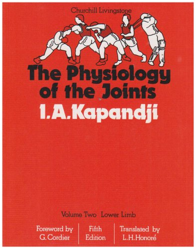 The Physiology of the Joints: Lower Limb, Volume 2