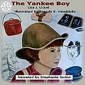 Matthew Lacraft: The Yankee Boy   Lisa J. Lickel