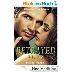 Betrayed by Love (English Edition)