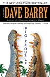 Big Trouble (0425239470) by Barry, Dave