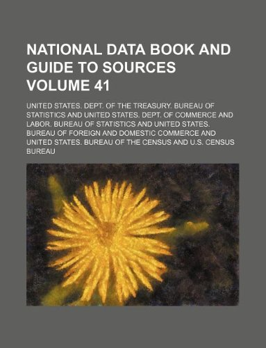 National data book and guide to sources Volume 41