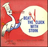 Beat The Clock With Stork The Stork Margarine Cookery Service