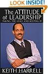 The Attitude of Leadership: Taking th...