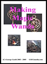 Making Magic Wands