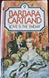 Love Is the Enemy (0515045659) by Cartland, Barbara