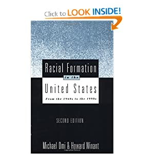 Racial Formation in the United States: From the 1960s to the 1990s (Critical Social Thought) Michael Omi and Howard Winant