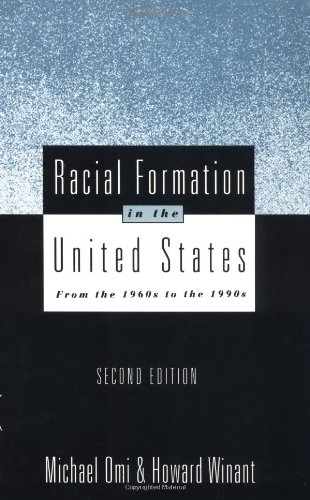 Racial Formation in the United States: From the 1960s to...