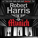 Munich Audiobook by Robert Harris Narrated by To Be Announced