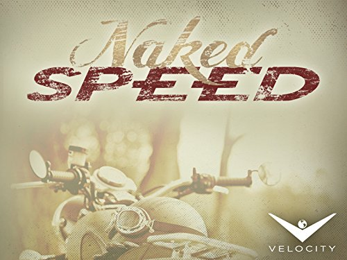 Naked Speed Season 1