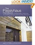 The Passivhaus Handbook: A practical...