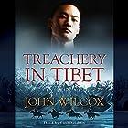 Treachery in Tibet: Simon Fonthill Series, Book 14 Hörbuch von John Wilcox Gesprochen von: Saul Reichlin