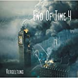 End of Time - Folge 04: Vergeltung