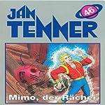 Mimo der Rächer (Jan Tenner Classics 46) | Horst Hoffmann