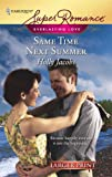 Same Time Next Summer (Harlequin Large Print Super Romance) (037378256X) by Jacobs, Holly