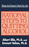 img - for When AA Doesn't Work For You: Rational Steps to Quitting Alcohol book / textbook / text book