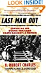 Last Man Out: Surviving the Burma-Tha...