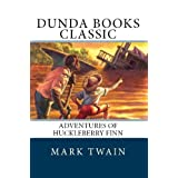 Adventures of Huckleberry Finn (Dunda Books Classic)di Mark Twain