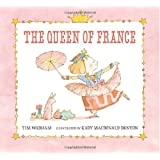 The Queen of France (Junior Library Guild Selection)