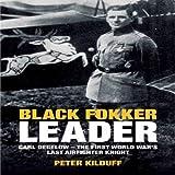 Black Fokker Leader ~ Peter Kilduff