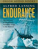 Endurance (Tape): The True Story of Shackleton's Incredible Voyage to the Antarctic