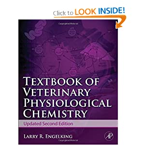 Textbook of Veterinary Physiological Chemistry, Updated 2/e, Second Edition [Paperback]