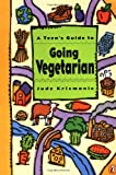 img - for A Teen's Guide to Going Vegetarian book / textbook / text book