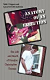 img - for Anatomy of an Execution: The Life and Death of Douglas Christopher Thomas book / textbook / text book
