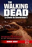 La Chute du Gouverneur (The Walking Dead Tome 3, Volume 2) (Fantastique)