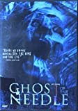 Ghost Of the Needle [DVD] [Region 1] [US Import] [NTSC]