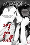 Say You Will: The Alexanders, Book 5...