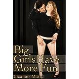Big Girls Have More Funby Charlotte Mistry